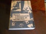 Michal Choromanski - Gelozie si medicina,1991