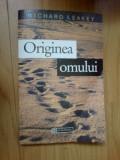 z1 ORIGINEA OMULUI - RICHARD LEAKEY