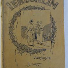 IERUSALIM de V. MESTUGEAN - BUCURESTI, 1914