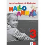 Hallo Anna 3. Lehrerhandbuch mit Bildkarten und Kopiervorlagen + CD-ROM. Deutsch für Kinder - Olga Swerlowa