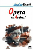 Opera lui Tudor Arghezi/Nicolae Balota, Ideea Europeana