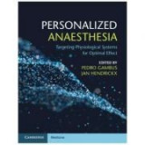 Personalized Anaesthesia: Targeting Physiological Systems for Optimal Effect - Pedro L. Gambus, Jan F. A. Hendrickx