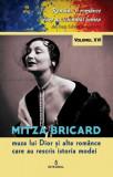 Mitza Bricard,muza lui Dior si alte romance care au rescris istoria modei/Dan Silviu Boerescu