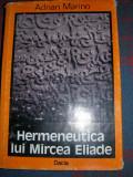 Adrian Marino – Hermeneutica lui Mircea Eliade