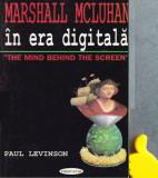 In era digitala Paul Levinson  Marshall McLuhan