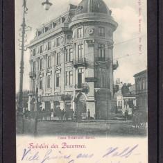 SALUTARI  DIN  BUCURESTI CASA  DOTATIUNEI  DASTEI  CLASICA  CIRCULATA  1899 UPU