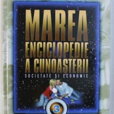 MAREA ENCICLOPEDIE A CUNOASTERII, SOCIETATE SI ECONOMIE, VOL. III , 2009