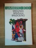 MINUNEA SFANTULUI BAUDOLINO de UMBERTO ECO, 2000