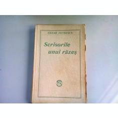 SCRISORILE UNUI RAZES - CAMIL PETRESCU