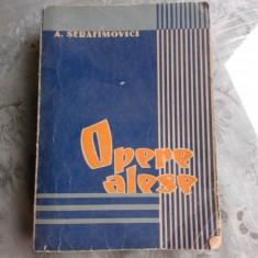 OPERE ALESE - A.S. SERAFIMOVICI