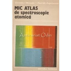 Mic Atlas De Spectrometrie Atomica - C. I. Manoliu, P. Gh. Zugravescu