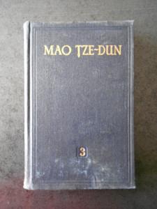 MAO TZE DUN - OPERE ALESE volumul 3 (1955, editie cartonata)