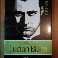 Viata lui Lucian Blaga  / Ion Balu  Vol. 1