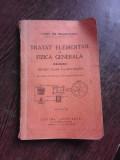 TRATAT ELEMENTAR DE FIZICA GENERALA, CALDURA, PENTRU CLASA V-A SECUNDARA - CONST.GH. BRADETEANU