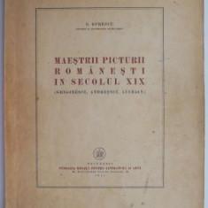 Maestrii picturii romanesti in secolul XIX (Grigorescu, Andreescu, Luchian) – G. Oprescu