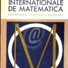 Olimpiadele internationale de matematica. Probleme, rezolvari, punctaj