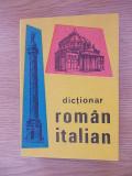 Cumpara ieftin DICTIONAR ROMAN ITALIAN-R5C