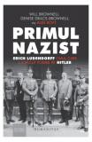 Cumpara ieftin Primul nazist - Erich Ludendorff, omul care l-a făcut posibil pe Hitler