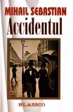 Mihail Sebastian - Accidentul
