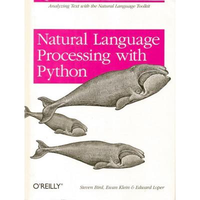 Natural Language Processing with Python - Steven Bird, Ewan Klein, Edward Loper foto