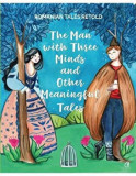 The man with three minds and other meaningful tales/Razvan Nastase, Curtea Veche Publishing