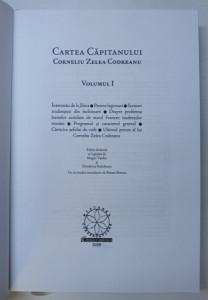 CARTEA CAPITANULUI CORNELIU ZELEA CODREANU , VOL I , 2008