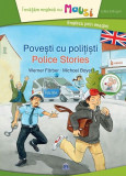 Povești cu polițiști / Police stories