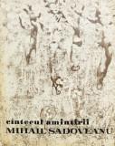 CINTECUL AMINTIRII - MIHAIL SADOVEANU