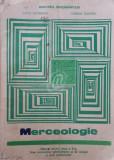 Merceologie - Manual pentru clasa a X-a, licee economice, administrative si servicii, profilul comert si scoli profesionale