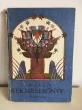 Kék mesekönyv, Benedek Elek, Kriterion 1990 Bucuresti, cartonata, 198 pagini