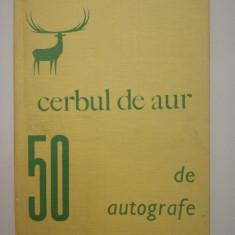 Aurel Crisan,  Cerbul de aur, 50 de autografe, 1970, rară, de colecție, Litera