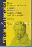 Despre Diversitatea Structurala A Limbilor - Wilhelm Von Humboldt