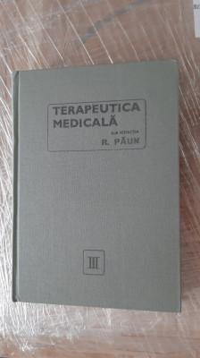 Terapeutica medicala  vol 3-  R. Paun STARE FOARTE BUNA . foto
