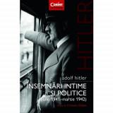 Adolf Hitler. Insemnari intime si politice Vol. 1 | Adolf Hitler, Corint