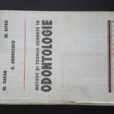 M. GAFAR - METODE SI TEHNICI CURENTE IN ODONTOLOGIE. 1980