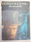 DEMONII de DOSTOIEVSKI 1981, F.M. Dostoievski