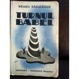 TURNUL BABEI , NEAGU RADULESCU