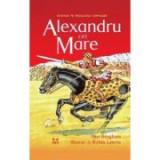 Alexandru cel Mare Jane Bingham. Traducere de Camelia Ghioc