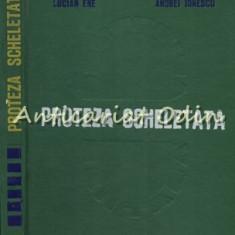 Cumpara ieftin Proteza Scheletata - Lucian Ene, Andrei Ionescu