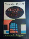 Signora San Felice - Alexandre Dumas ,543182