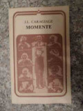 Momente - I.l. Caragiale ,535101, 1980