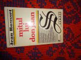 Mitul lui Don Juan - Jean Rousset an1999,237pagini