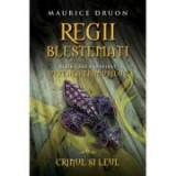 Regii blestemati (vol. 6). Crinul si leul - Maurice Druon