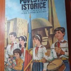 povestiri istorice pentru copii si scolari soimi ai patriei si pionieri 1987