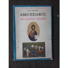 ABECEDARUL MICUTULUI CRESTIN - IOAN SAUCA