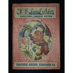 UNCHIUL VICTOR - JOE, LEUL URIAS (Povestire), 1942, Bucuresti