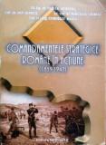 COMANDAMENTELE STRATEGICE ROMÂNE ÎN ACȚIUNE (1859-1947) - V.APOSTOL, I.GIURCĂ,