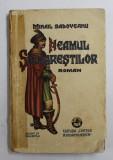 NEAMUL SOIMARESTILOR de MIHAIL SADOVEANU 1931