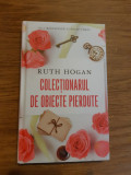 Cumpara ieftin Colectionarul de obiecte pierdute -  RUTH HOGAN