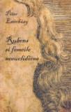 Cumpara ieftin Rubens si femeile neeuclidiene, Curtea Veche